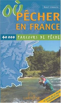 """Afficher """"Où pêcher en France"""""""