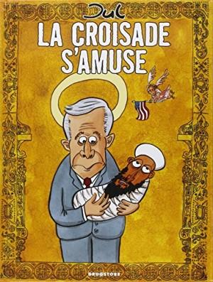"""Afficher """"La croisade s'amuse"""""""