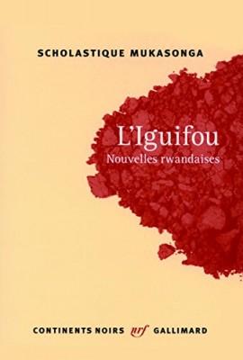 vignette de 'L'iguifou (Scholastique Mukasonga)'