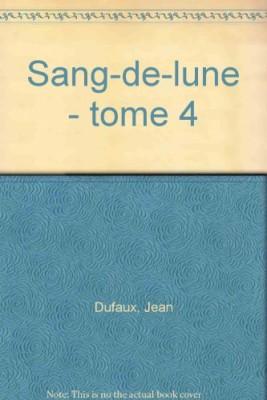 """Afficher """"Sang-de-Lune. n° 4 Rouge-Vent"""""""