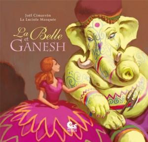 "Afficher ""La Belle et Ganesh"""