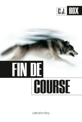 vignette de 'Fin de course (C.J. Box)'