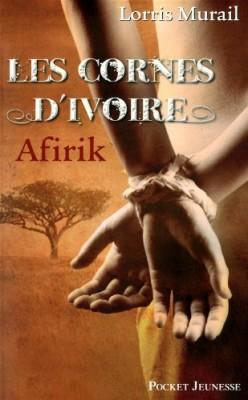 """Afficher """"Les cornes d'ivoire n° 1 Afirik"""""""