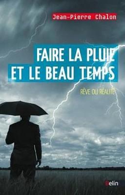"""Afficher """"Faire la pluie ou le beau temps"""""""