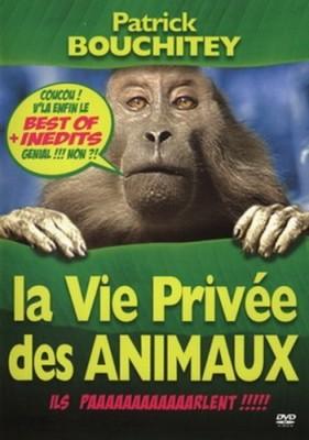 """Afficher """"Vie privée des animaux (La)"""""""