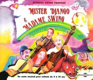 "Afficher ""Mister Django & Madame Swing"""