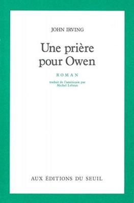 """Afficher """"Une Prière pour Owen"""""""