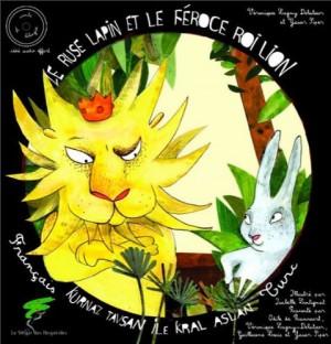 """Afficher """"Le rusé lapin et le féroce roi lion"""""""
