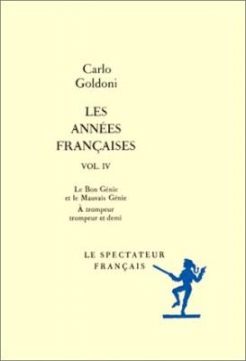 """Afficher """"Les annnées françaises n° 4 Le Bon génie et le mauvais génie ; A trompeur trompeur et demi ou les facéties du carnaval"""""""
