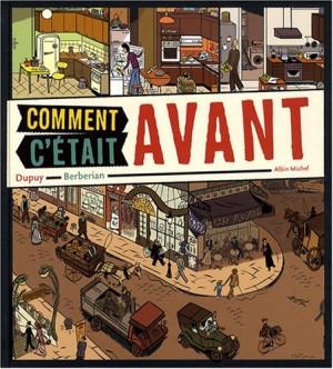 vignette de 'Comment c'était avant (Philippe Dupuy)'