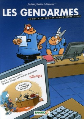 """Afficher """"Gendarmes (Les) bêtisier des véritables dépositions (Le)"""""""