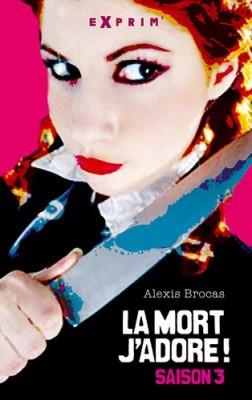"""Afficher """"La mort, j'adore ! n° 3 Arrêtez le massacre !"""""""