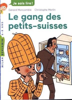 """Afficher """"Les enquêtes fabuleuses de FFF, le fameux Félix File-Filou Le gang des petits-suisses"""""""