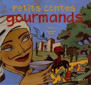 "Afficher ""Petits contes gourmands"""