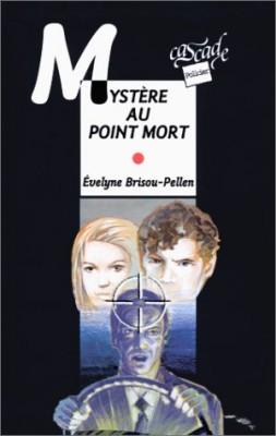 """Afficher """"Mystère au point mort"""""""
