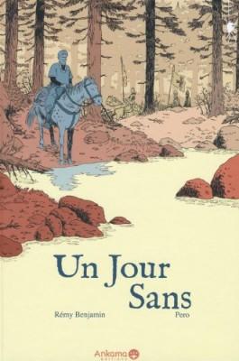 vignette de 'Un jour sans (Rémy Benjamin)'