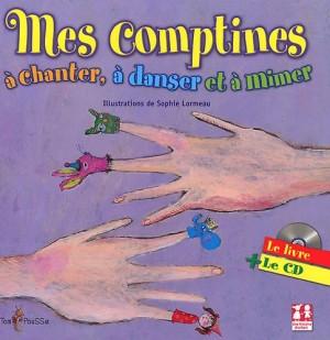 """Afficher """"Mes comptines a chanter, a danser et a mimer"""""""