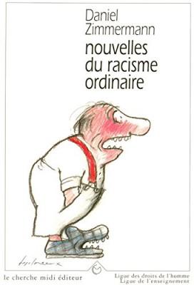 """Afficher """"Nouvelles du racisme ordinaire"""""""