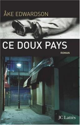 """Afficher """"Ce doux pays"""""""
