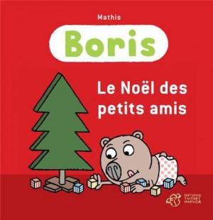 """Afficher """"BorisLe Noël des petits amis"""""""