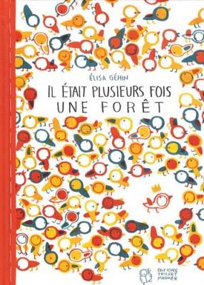 """Afficher """"Il était plusieurs fois une forêt"""""""