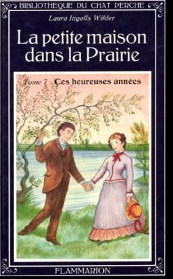 """Afficher """"La Petite maison dans la prairie n° 7 Ces heureuses années"""""""