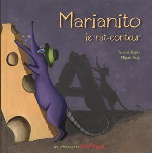 """Afficher """"Marianito le rat-conteur"""""""