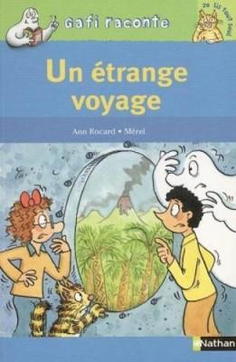 """Afficher """"Un étrange voyage"""""""
