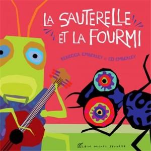 """Afficher """"Sauterelle et la fourmi (La)"""""""