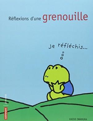 Couverture de Réflexions d'une grenouille