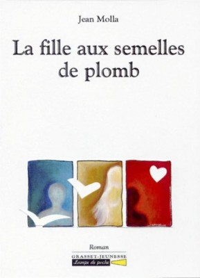 """Afficher """"La Fille aux semelles de plomb"""""""