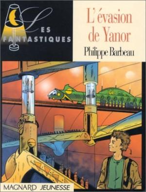 """Afficher """"L'évasion de Yanor"""""""