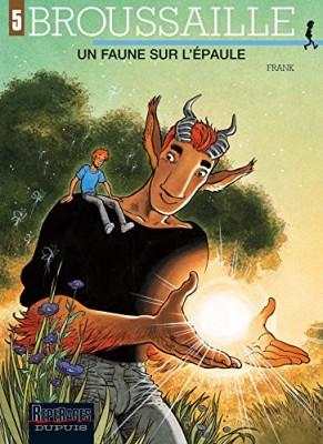 vignette de 'Broussaille n° 05<br /> Un faune sur l'épaule (Frank)'