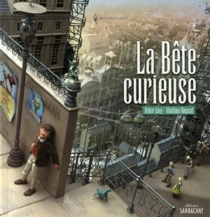 """Afficher """"La bête curieuse"""""""