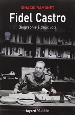 """Afficher """"Fidel Castro, biographie à deux voix"""""""