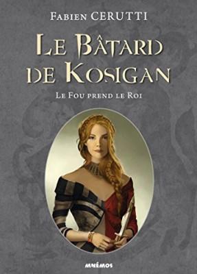 """Afficher """"Le bâtard de Kosigan n° 2Le fou prend le roi"""""""