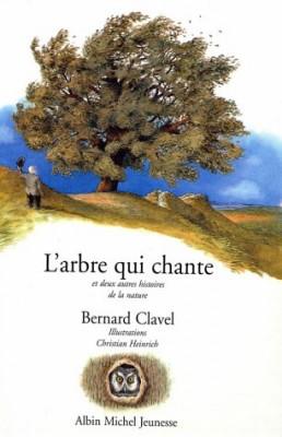 """Afficher """"L'arbre qui chante et deux autres histoires de la nature"""""""