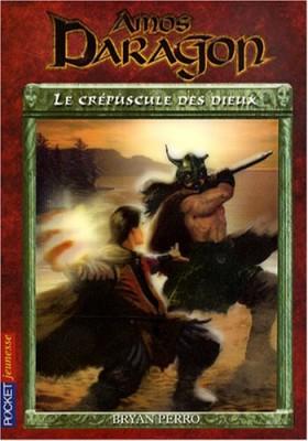 """Afficher """"Amos Daragon n° 3 Le crépuscule des dieux"""""""