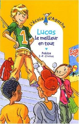 """Afficher """"L'école d'Agathe n° 36 Lucas, le meilleur en tout"""""""
