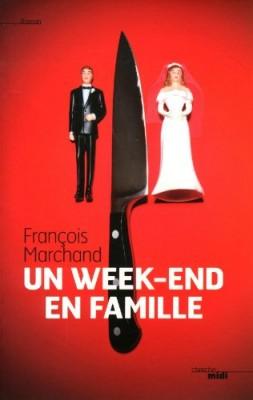 vignette de 'Un week-end en famille (François Marchand)'