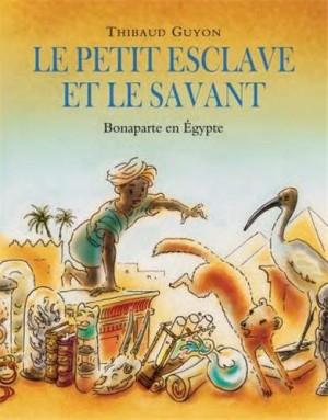 """Afficher """"Le petit esclave et le savant"""""""