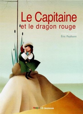 "Afficher ""Le capitaine et le dragon rouge"""