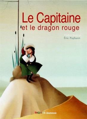 vignette de 'Le capitaine et le dragon rouge (Didier Sustrac)'