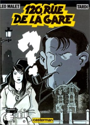 "Afficher ""aventures de Nestor Burma. (Les) n° 2 120 rue de la Gare"""