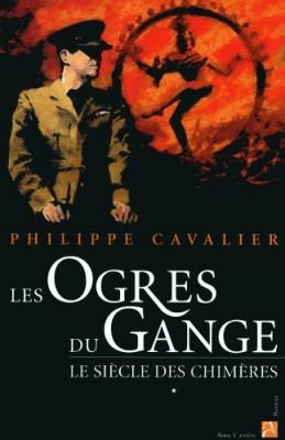 "Afficher ""Le Siècle des chimères n° 1 Les Ogres du Gange"""