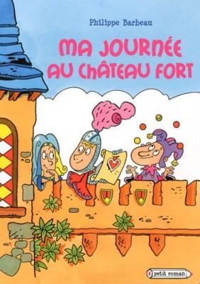 """Afficher """"Ma journée au château fort"""""""