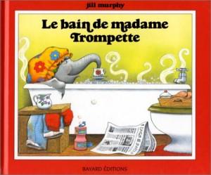 """Afficher """"Le Bain de Madame Trompette"""""""