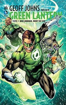 """Afficher """"Green Lantern n° 3 Hal Jordan, mort ou vif"""""""
