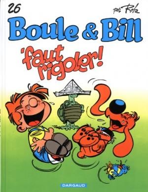 """Afficher """"Boule et Bill n° 26Faut rigoler !"""""""