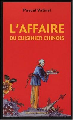 """Afficher """"L'affaire du cuisinier chinois"""""""
